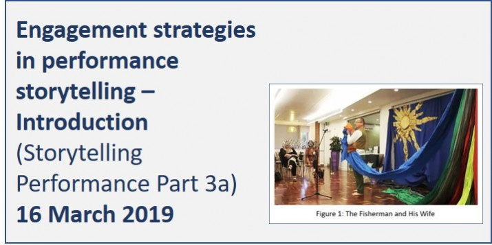 Storytelling Performance Part 3a: Engagement strategies in performance storytelling - Introduction February 2019