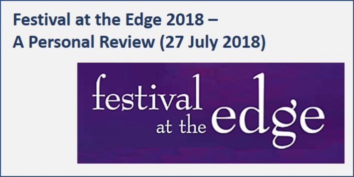 Festival At The Edge 2018 - a personal review July 2018
